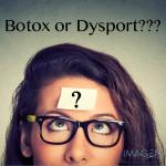 Botox or Dysport?